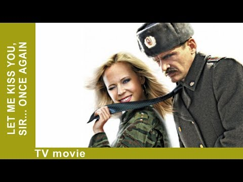 Let me kiss you, sir... Once again. Russian Movie. Comedy. StarMediaEN