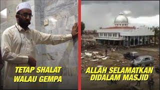 Video Tetap Shalat Walau Gempa & Allah Menyelamatkan Dalam Masjid MP3, 3GP, MP4, WEBM, AVI, FLV November 2018