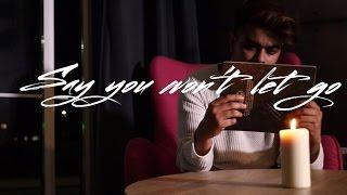 Sunil Tandel Choreography | Say you won't let go | @SunilTandel @AlexAiono @JamesAVEVO