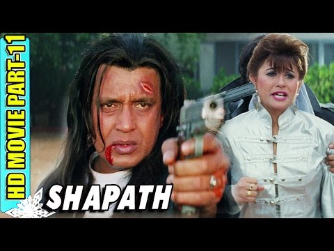 Shapath | Part 11 | Mithun Chakraborty | Jackie Shroff | Ramya Krishna | Bollywood Full HD Moive