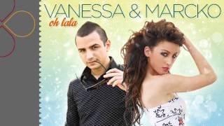 Vanessa&Marcko - OH LALA (radio edit)