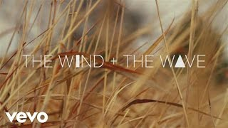 The Wind and The Wave - With Your Two Hands (The Marfa Takes) (Audio)