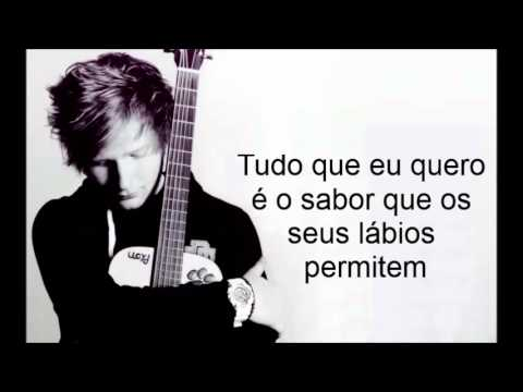 Ed Sheeran - Give Me Love (tradução)
