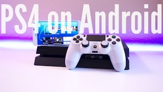 How To Play PS4 On Android! - 2015