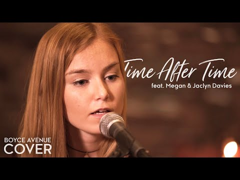 Time After Time Cyndi Lauper Cover [Feat. Megan Davies & Jaclyn Davies]