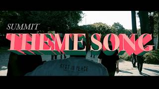 "SUMMIT ""Theme Song feat. RIKKI, MARIA, DyyPRIDE, in-d, OMSB, BIM, JUMA, PUNPEE, GAPPER, USOWA"" (Official)"