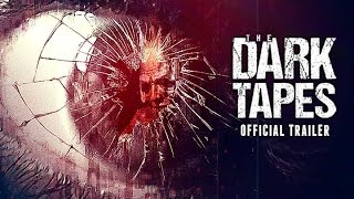 Nonton The Dark Tapes Official Trailer 2017 Film Subtitle Indonesia Streaming Movie Download