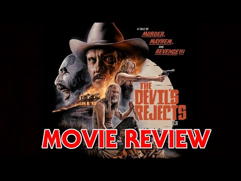 The Devil's Rejects   Movie Review