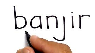 WOW, menggambar BANJIR dari kata banjir, KEREN
