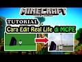 Tutorial - Cara Edit Real Life di MCPE - Minecraft PE(Pocket Edition)[Bahasa Indonesia]