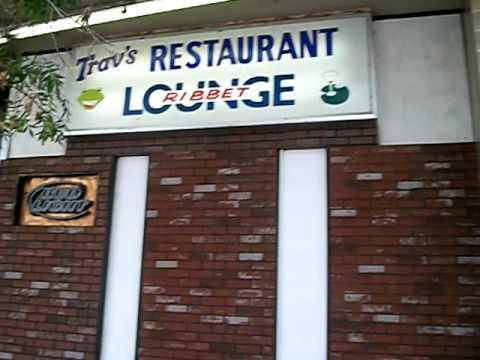 Trav's Restaurant& lounge.