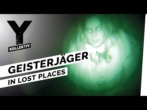 Geisterjäger in Lost Places