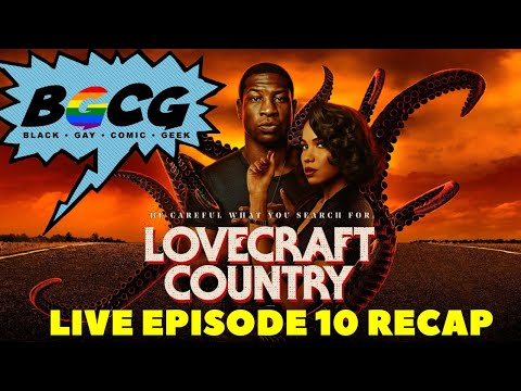 Lovecraft Country Episode 10- Full Circle Live Recap