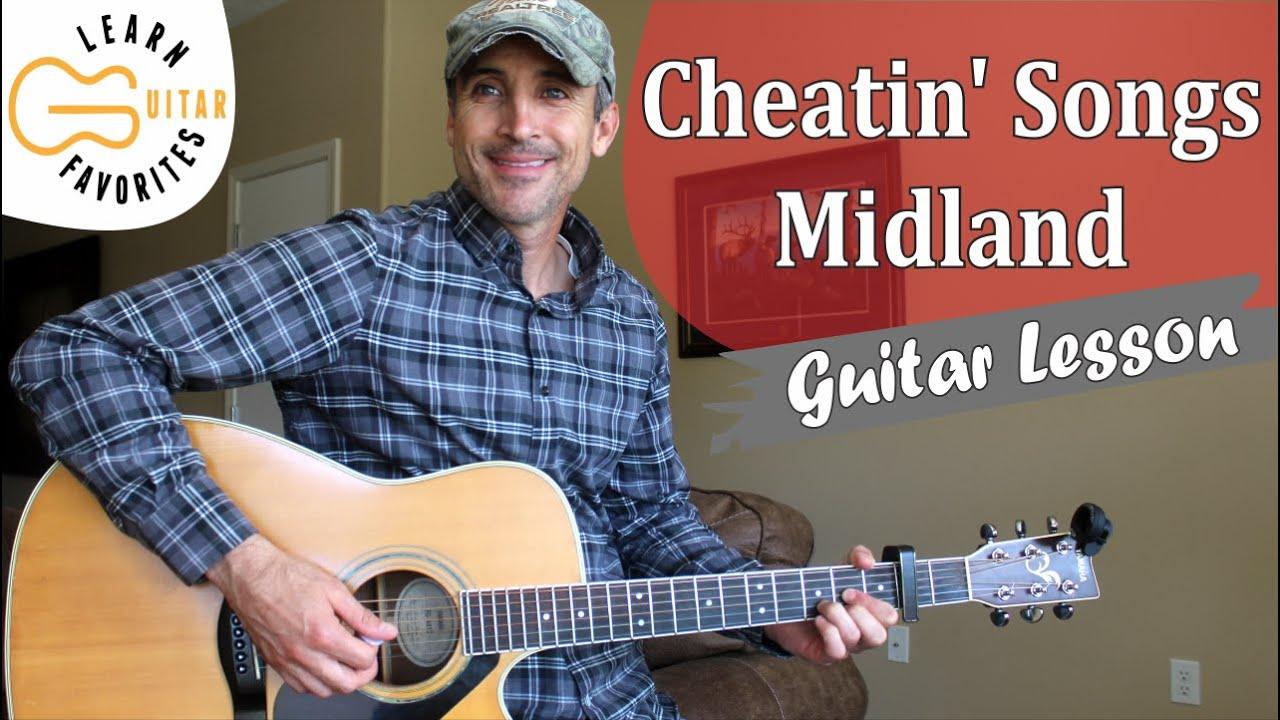 Cheatin' Songs – Guitar Lesson – Midland | Tutorial