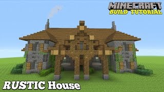 Minecraft Tutorial: RUSTIC Mansion. (How To Build) Easy (2016)