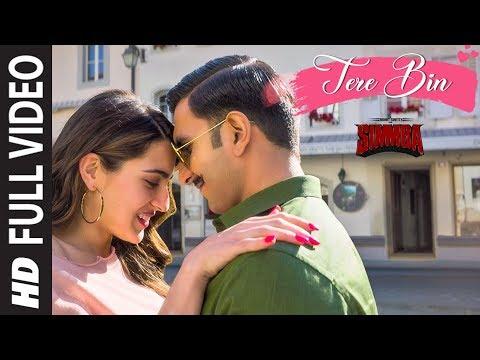 FULL SONG: Tere Bin | SIMMBA | Ranveer Singh, Sara Ali Khan | Tanishk B,Rahat Fateh Ali Khan,Asees K