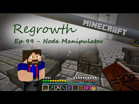 Node Manipulator | Regrowth | Ep. 99