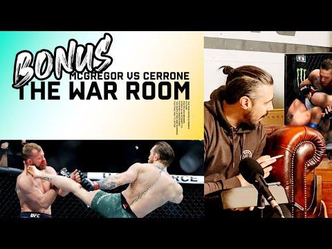 MCGREGOR VS CERRONE BREAKDOWN - THE WAR ROOM BONUS EPISODE