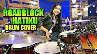Video Baby Shima & Floor 88 - ROADBLOCK HATIKU Drum Cover By Nur Amira Syahira MP3, 3GP, MP4, WEBM, AVI, FLV Maret 2019