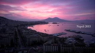 Napoli 2015 Timelapse