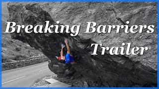 Breaking Barriers - Trailer - Jerry's Roof by The Climbing Nomads