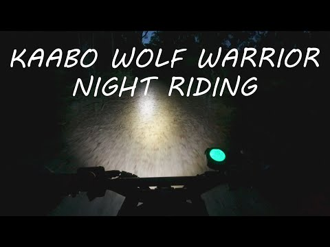 KAABO WOLF WARRIOR 11+ NIGHT RIDE ***raw footage, no music***