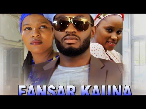 FANSAR KAUNA 1&2 LATEST HAUSA FILM WITH ENGLISH SUBTITLES