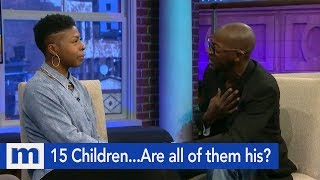 This Man has 15 Children...Is he the father?   The Maury Show