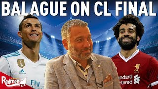 """Video """"These Two Teams Aren't Made To Defend!"""" - Guillem Balague   Real Madrid v Liverpool MP3, 3GP, MP4, WEBM, AVI, FLV Agustus 2018"""