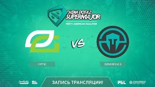OpTic vs Immortals, China Super Major NA Qual, game 2 [LighTofHeaveN]