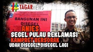 Video Rumah DP Nol Jadi Sampah, Anies Malah Segel Pulau D, H4ncur Jakarta! MP3, 3GP, MP4, WEBM, AVI, FLV Juli 2018