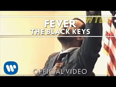 The Black Keys「Fever」Official Video