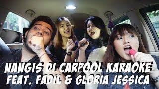 Video CARPOOL BERUJUNG NANGIS FEAT FADIL & GLORIA JESSICA MP3, 3GP, MP4, WEBM, AVI, FLV Maret 2018