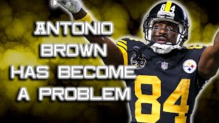 Video How Antonio Brown DAMAGED the Pittsburgh Steelers MP3, 3GP, MP4, WEBM, AVI, FLV Mei 2019