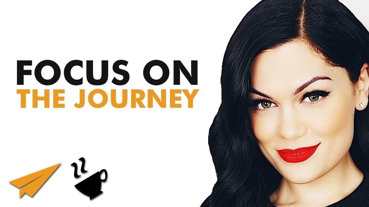 Focus on the JOURNEY - Jessie J (@JessieJ) - #Entspresso