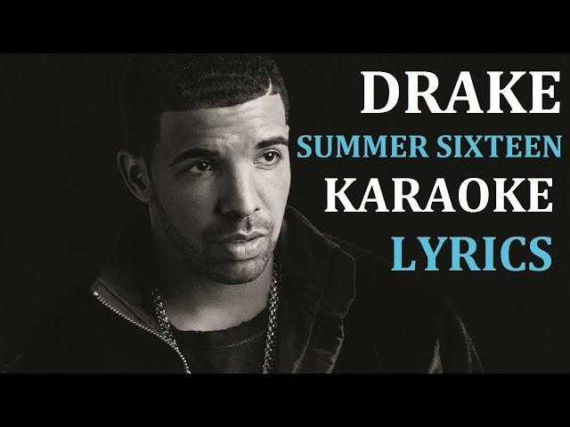 Drake Summer Sixteen Karaoke Cover Lyrics
