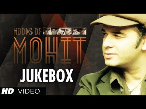 Download Best Songs Of Mohit Chauhan | Moods Of Mohit | Bollywood Jukebox | Part 1 hd file 3gp hd mp4 download videos