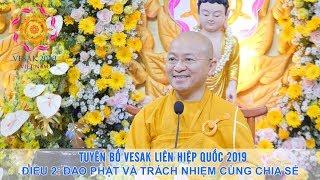 Tuyên bố Vesak P2: Đạo Phật và trách nhiệm cùng chia sẻ - TT. Thích Nhật Từ