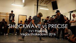Shockwave vs Precise – Vegas Shakedown 2016 Popping Top 8