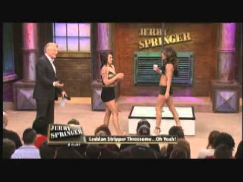Lesbian Stripper Threesome ... Oh Yeah! (The Jerry Springer Show)