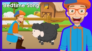A relaxing bedtime song with Blippi of the lullaby Baa Baa Black Sheep that will help your child go to sleep. Perfect Blippi lullaby for babies to go to sleep. Blippi makes educational videos for toddlers and this video is a bedtime song for kids. Watch more Blippi at https://youtube.com/Blippi?sub_confirmation=1https://www.youtube.com/watch?v=WZ0W8aSGzZE&list=PLzgk_uTg08P-UbUdr1x0gPdC5tVAixw8_