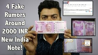 4 Fake Things in 2000 INR Note: https://goo.gl/9bQcCO In this video I have tried highlighting all the facts and rumors around 2000 INR new note in india. Sub...