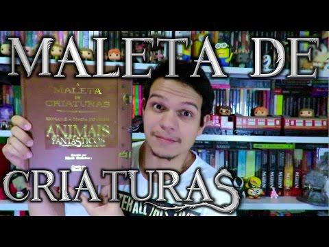 Livro A Maleta de Criaturas - Animais Fanta?sticos e Onde Habitam | Cultura e Pro?xima Leitura