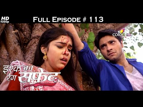 Ishq Ka Rang Safed - 18th December 2015 - इश्क का रंग सफ़ेद - Full Episode (HD