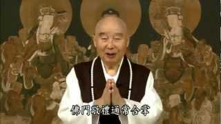 Kinh Vô Lượng Thọ Tinh Hoa 14-22 - Pháp Sư Tịnh Không