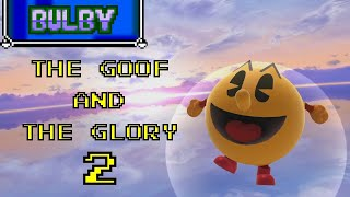 The Goof and the Glory 2 (Bulby)