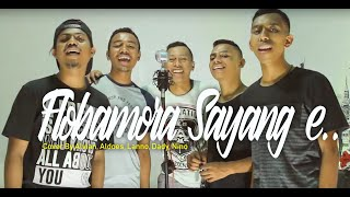 Video Flobamora sayang e.. (cover)Alvian,Aldoes,Nino,Lanno,Dady MP3, 3GP, MP4, WEBM, AVI, FLV Juli 2018