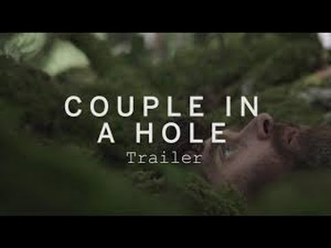 Couple in a Hole   Official Trailer (2016) HD