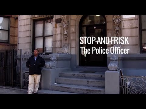 Stop-and-Frisk: The Police Officer