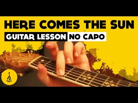 Beginner Beatles Guitar Songs Here Comes The Sun No Capo